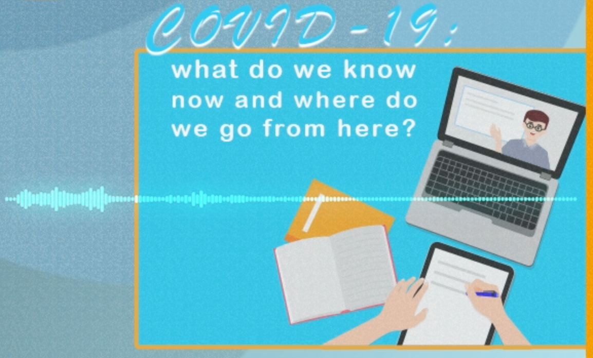 Podcast: COVID-19: what do we know now and where do we go from here?
