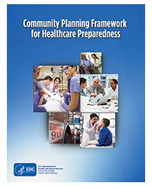 Community Planning Framework for Healthcare Preparedness